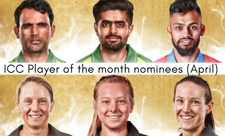 ICC announced Player of the Month nominations for April 2021