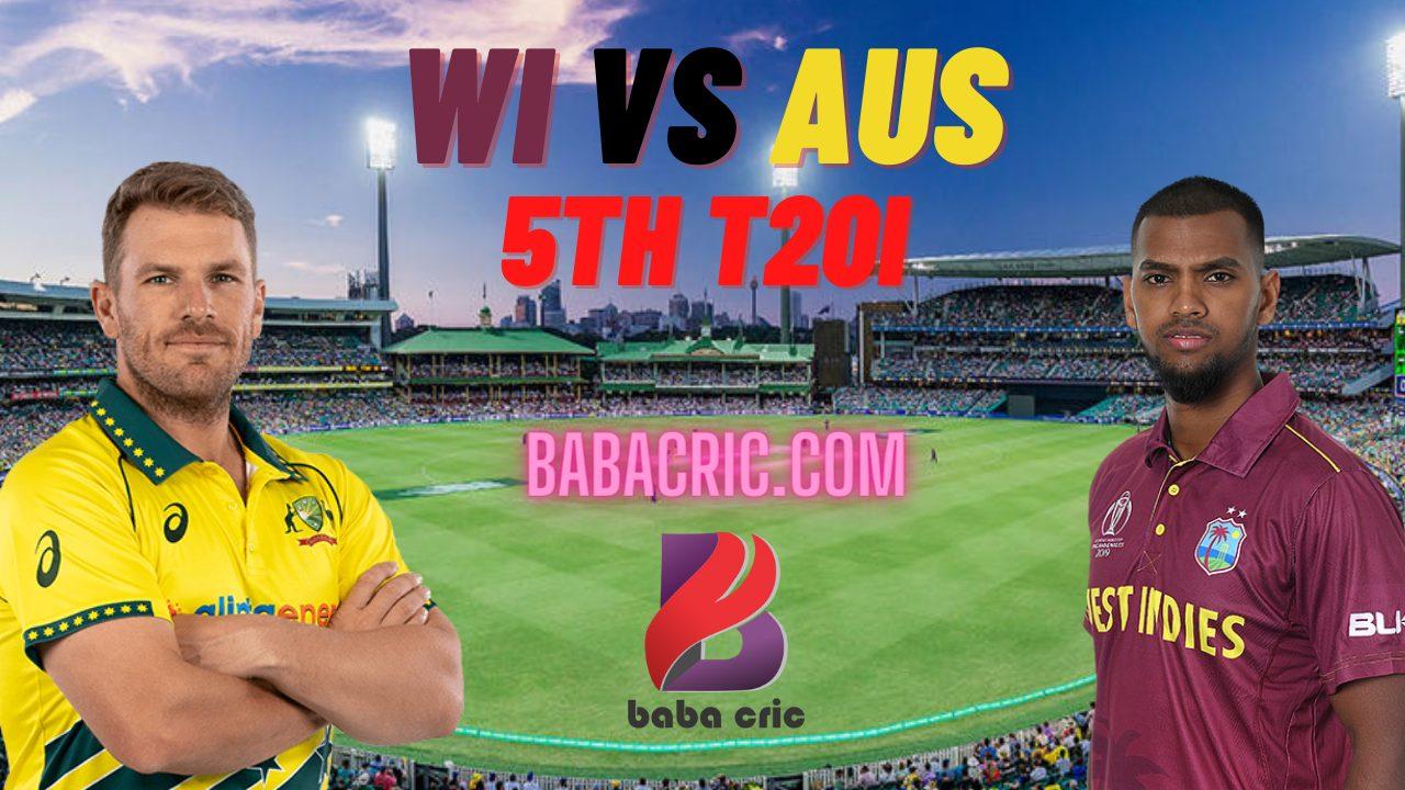 WI vs AUS 5th T20I